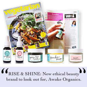 As Seen in Vegetarian Living Magazine. Best of British. Melissa Kimbell. Ethical Beauty Brand That Works. Organic. Aromatherapy. By Awake Organics. Press. New.