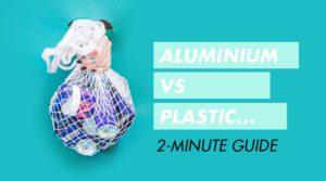 Is Aluminium Better Than Plastic Recycling Awake Organics